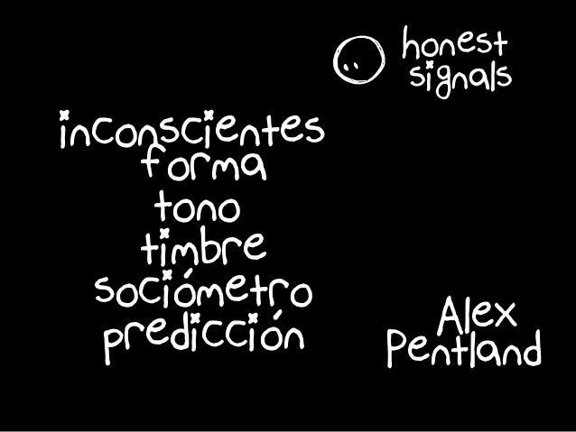 é é inconscientes r tono timbre sociometro prediccióon forma honest signals Alex Pentland