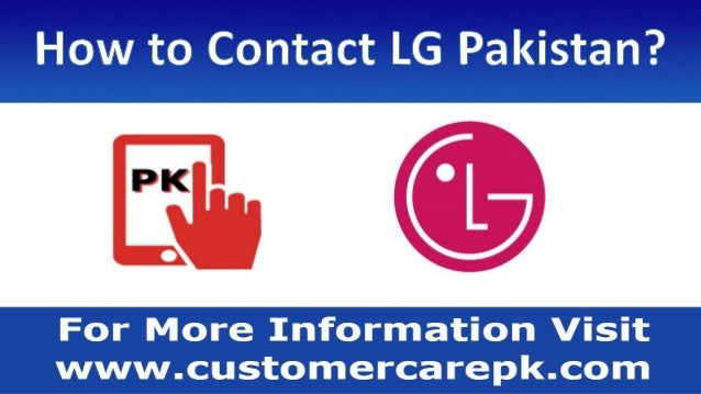 LG Pakistan Customer Care Phone Number, Office Address, Email