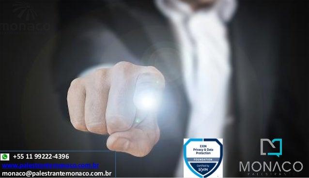 30/12/2019 Monitoração Integradas - Monitoração Luz Apagada Slide: 22 / 99 +55 11 99222-4396 www.palestrantemonaco.com.br ...