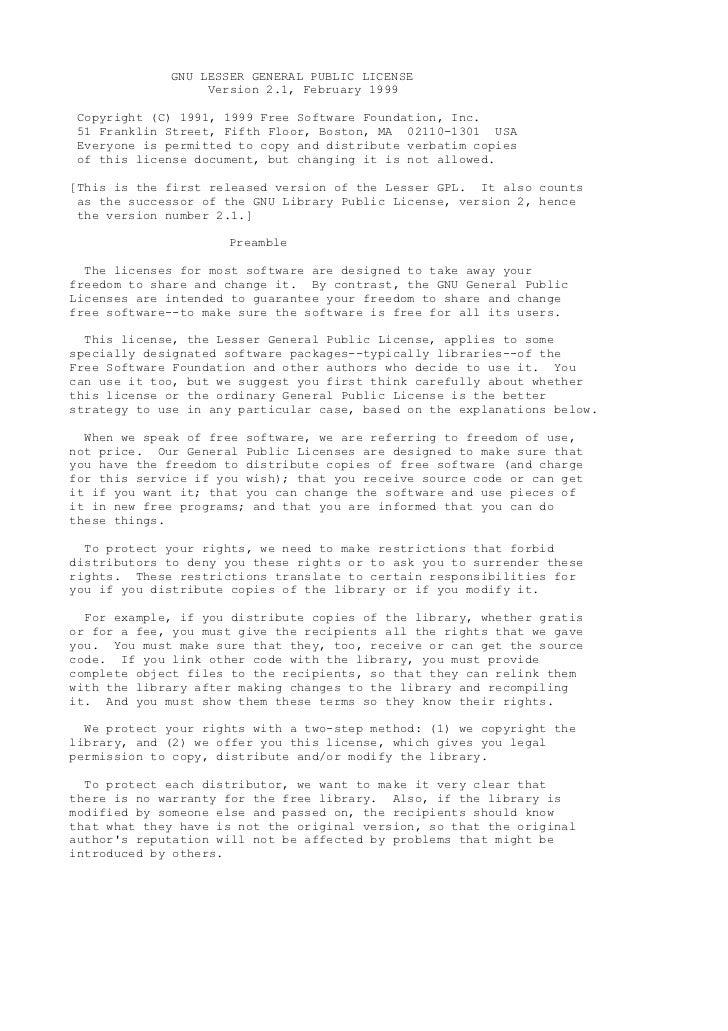 GNU LESSER GENERAL PUBLIC LICENSE                  Version 2.1, February 1999Copyright (C) 1991, 1999 Free Software Founda...
