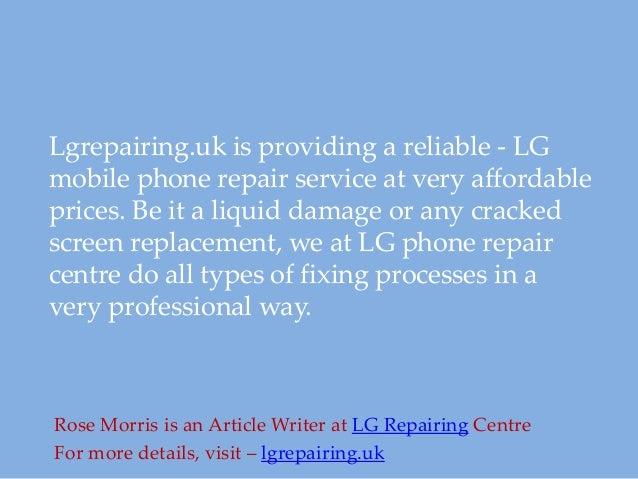 Lgrepairing uk Best LG Phone Repair Service Centre UK