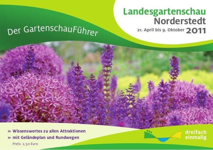 Landesgartenschau                                               Norderstedt 2Der GartenschauFührer>>Wissenswerteszualle...
