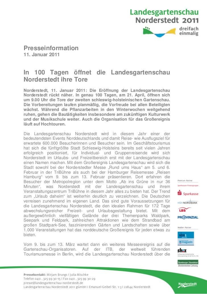 Presseinformation11. Januar 2011In 100 Tagen öffnet die LandesgartenschauNorderstedt ihre ToreNorderstedt, 11. Januar 2011...
