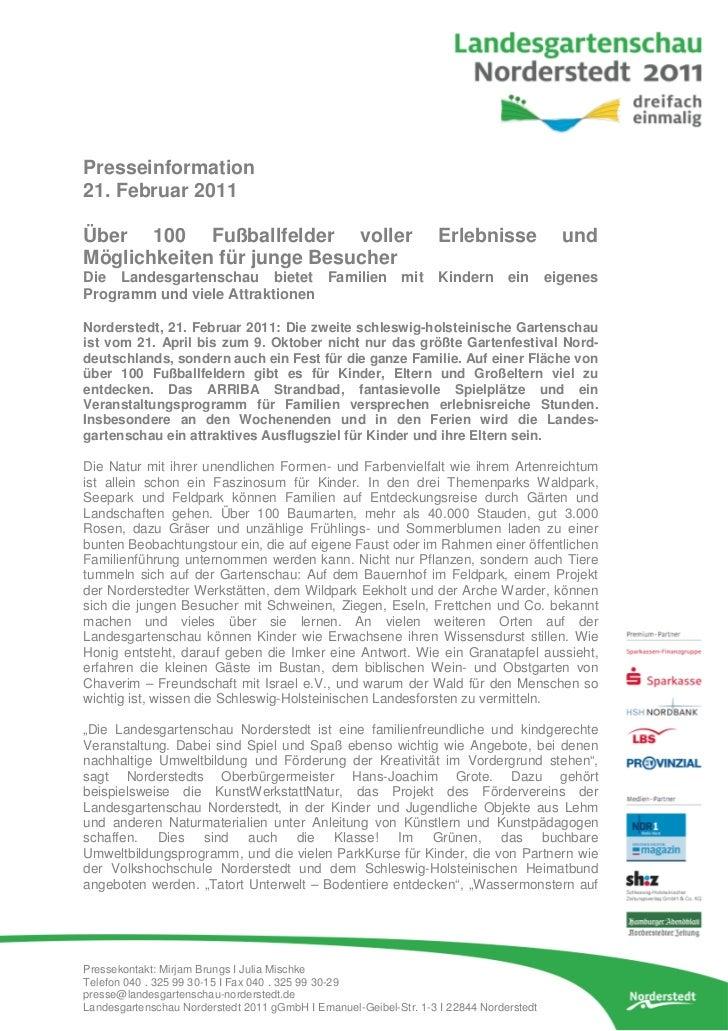 Presseinformation21. Februar 2011Über 100 Fußballfelder voller                                      Erlebnisse            ...
