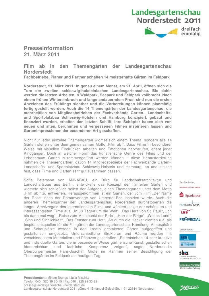 Presseinformation21. März 2011Film ab in             den      Themengärten              der     LandesgartenschauNorderste...