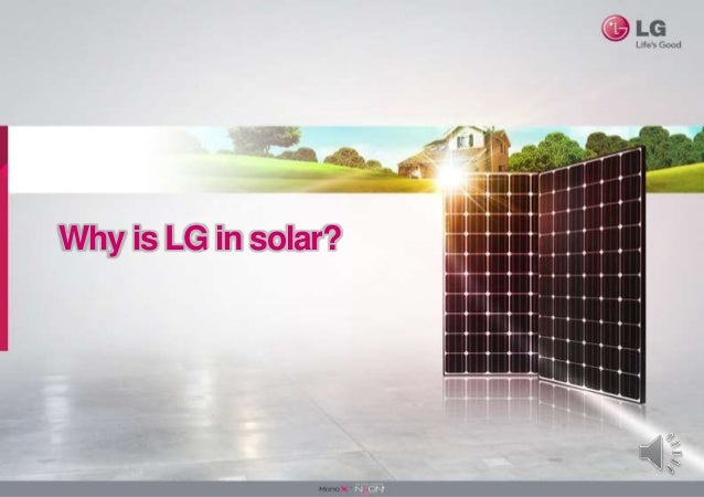 why choose lg solar as your preferred pv module. Black Bedroom Furniture Sets. Home Design Ideas