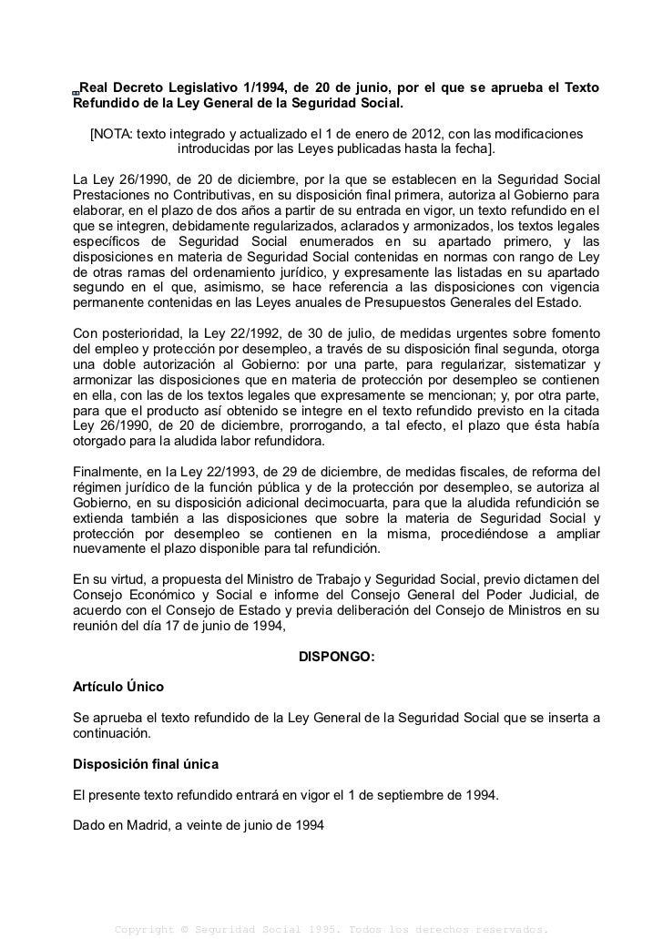 Real Decreto Legislativo 1/1994, de 20 de junio, por el que se aprueba el TextoRefundido de la Ley General de la Seguridad...