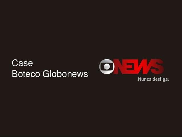 Case Boteco Globonews