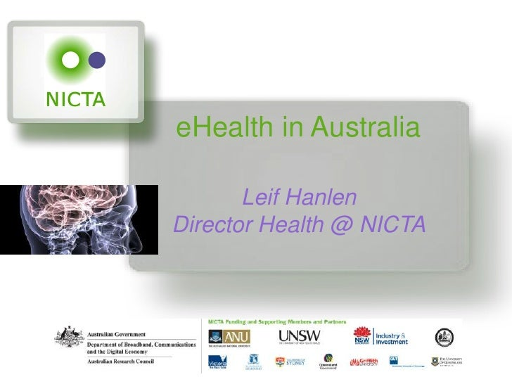 eHealth in Australia<br />Leif HanlenDirector Health @ NICTA<br />