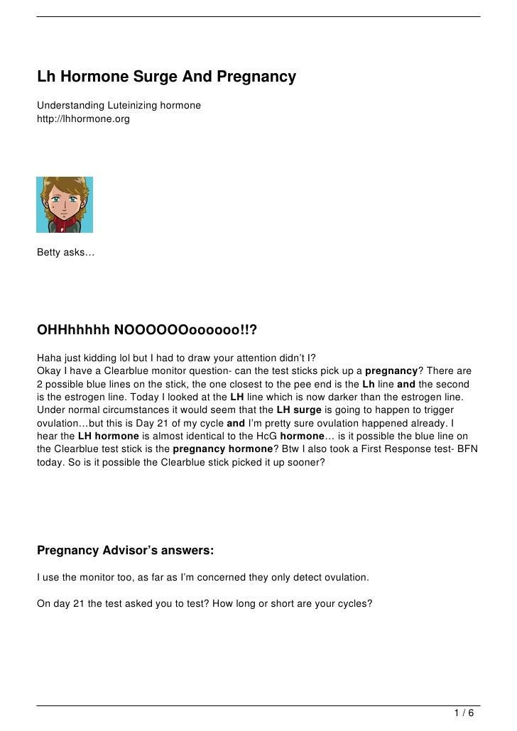 Lh Hormone Surge And PregnancyUnderstanding Luteinizing hormonehttp://lhhormone.orgBetty asks…OHHhhhhh NOOOOOOoooooo!!?Hah...