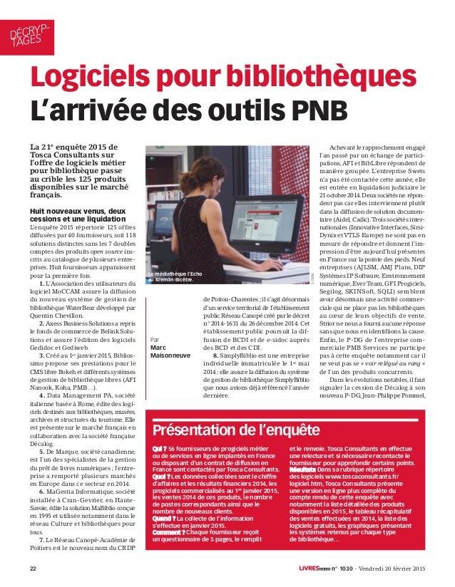 DÉCRYP- TAGES 22 n° 1030 - Vendredi 20 février 2015 La 21e enquête 2015 de Tosca Consultants sur l'offre de logiciels méti...