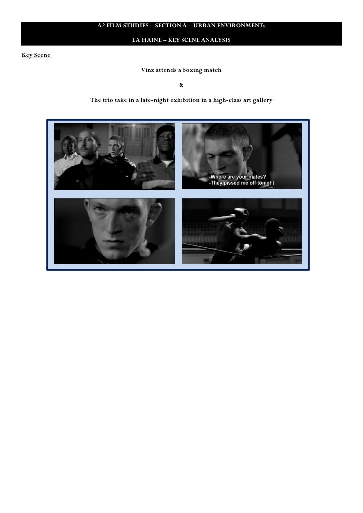 A2 FILM STUDIES – SECTION A – URBAN ENVIRONMENTs                           LA HAINE – KEY SCENE ANALYSISKey Scene         ...