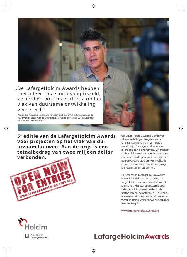 """""""De LafargeHolcim Awards hebben  niet alleen onze minds geprikkeld,  ze hebben ook onze criteria op het  vlak van duurz..."""
