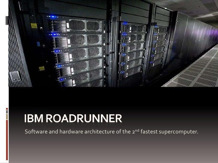 IBM RoadRunner Architecture