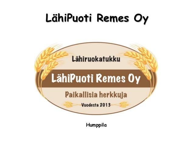 LähiPuoti Remes Oy       Humppila