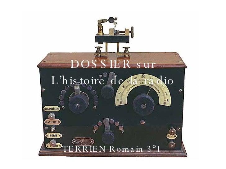 DOSSIER sur L'histoire de la radio TERRIEN Romain 3°1