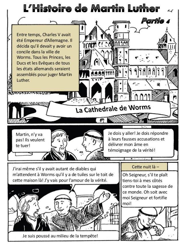 Entre temps, Charles V avait été Empereur d'Allemagne. Il décida qu'il devait y avoir un concile dans la ville de Worms. T...