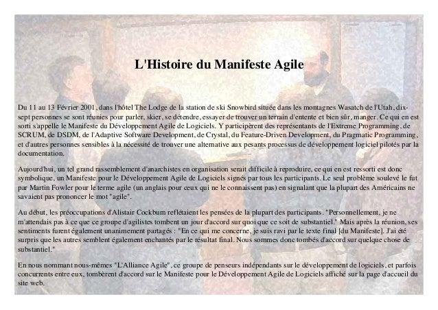 L'Histoire du Manifeste Agile  Du 11 au 13 Février 2001, dans l'hôtel The Lodge de la station de ski Snowbird située dans ...