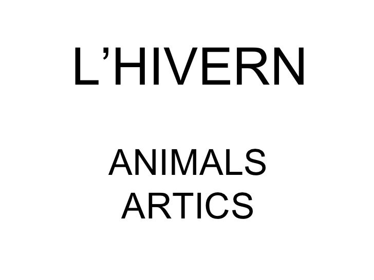 L'HIVERN ANIMALS ARTICS
