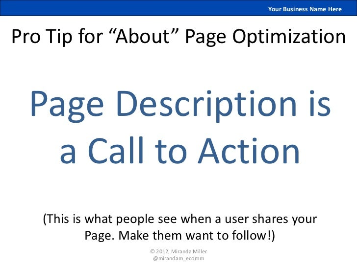 """Your Business Name HerePro Tip for """"About"""" Page Optimization Page Description is   a Call to Action   (This is what people..."""