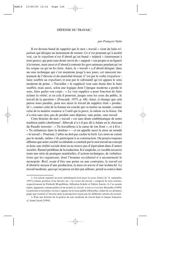 DÉFENSE DU TRAVAIL1                                                                            par François Vatin       Il...