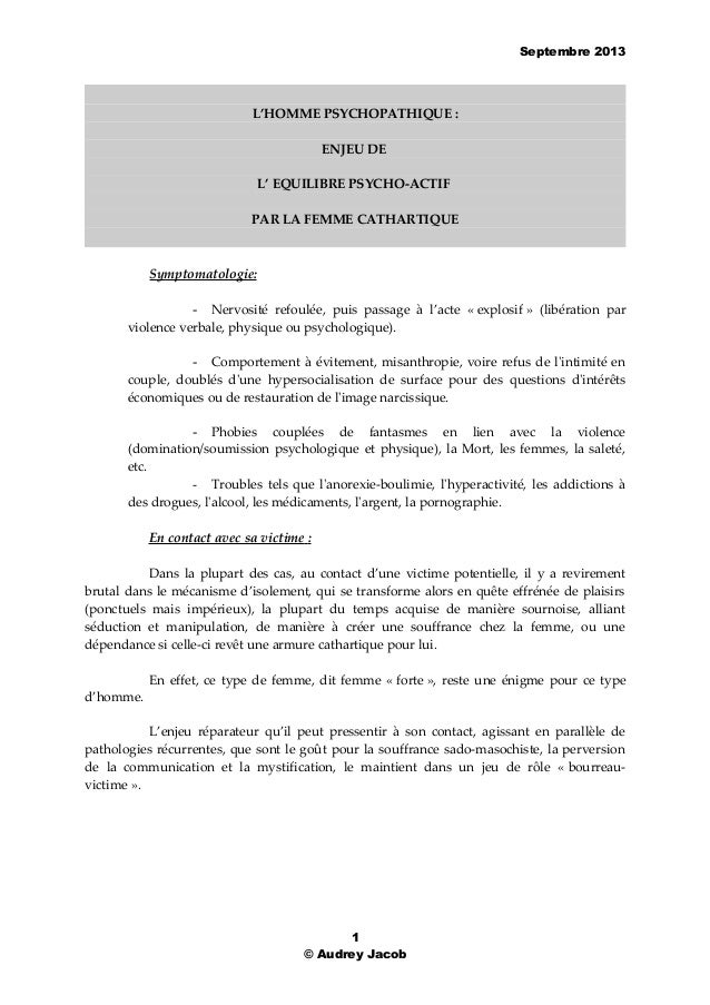 Septembre 2013 L'HOMME PSYCHOPATHIQUE : ENJEU DE L' EQUILIBRE PSYCHO-ACTIF PAR LA FEMME CATHARTIQUE Symptomatologie: - Ner...