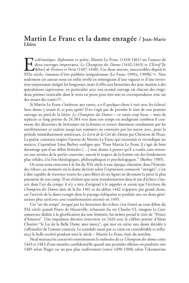 Martin Le Franc et la dame enragée / Jean-Marie Lhôte E cclésiastique, diplomate et poète, Martin Le Franc (1410-1461) est...