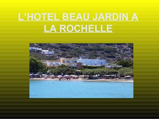 L'HOTEL BEAU JARDIN A LA ROCHELLE