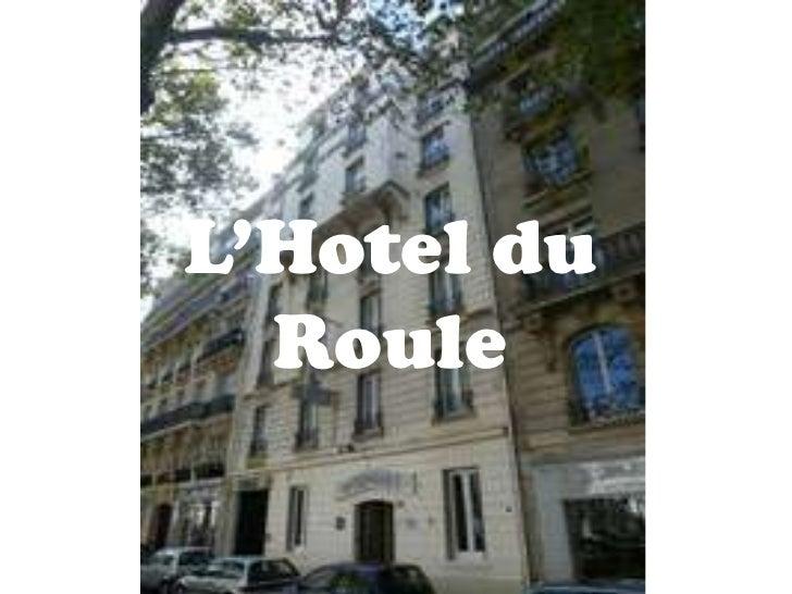 L'Hotel du Roule<br />