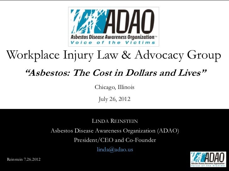 """Workplace Injury Law & Advocacy Group         """"Asbestos: The Cost in Dollars and Lives""""                                   ..."""
