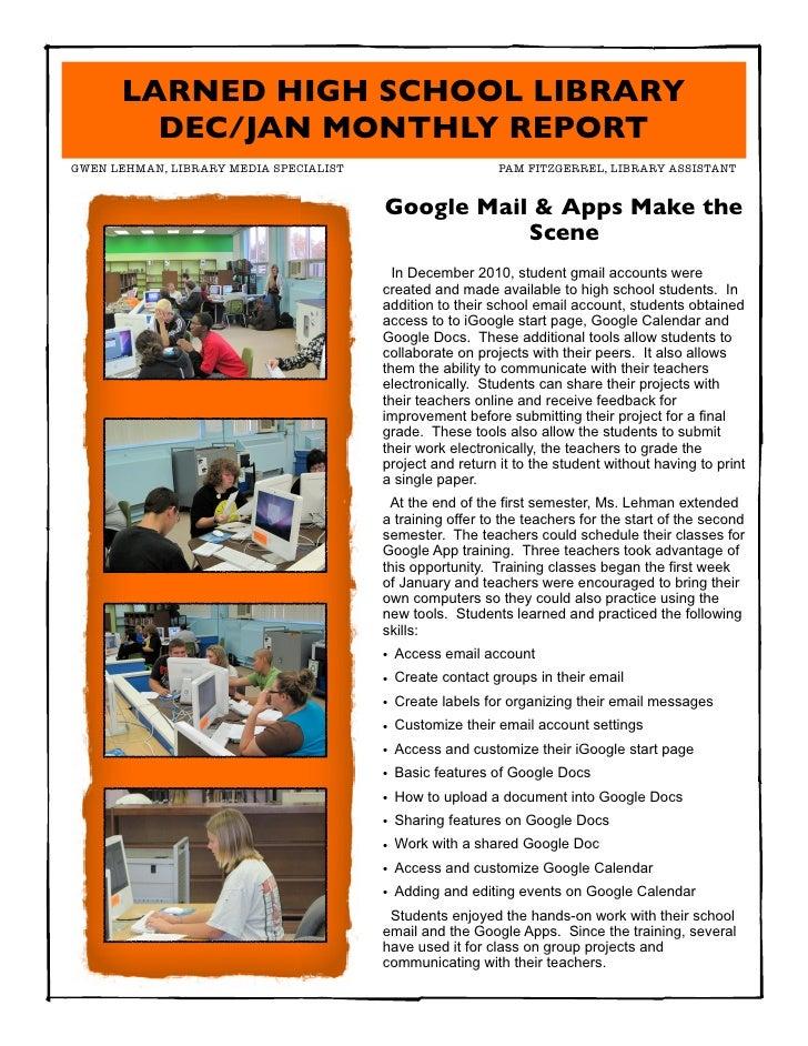 LARNED HIGH SCHOOL LIBRARY        DEC/JAN MONTHLY REPORTGWEN LEHMAN, LIBRARY MEDIA SPECIALIST                     PAM FI...