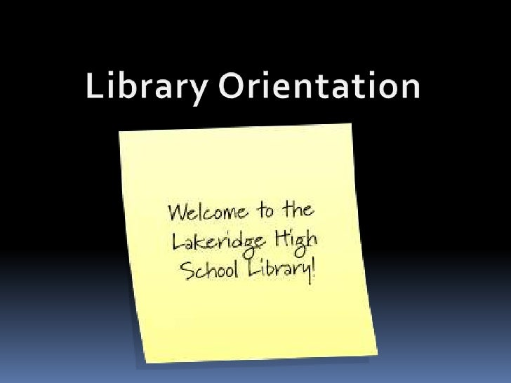 Library Orientation<br />