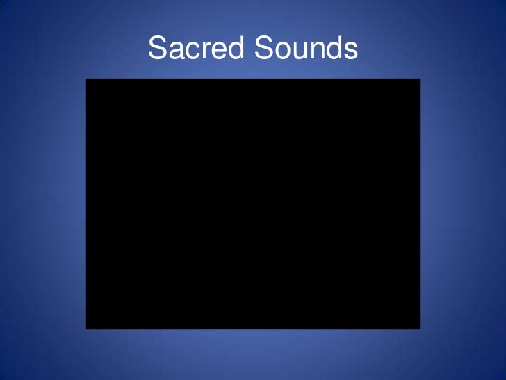 Sacred Sounds<br />