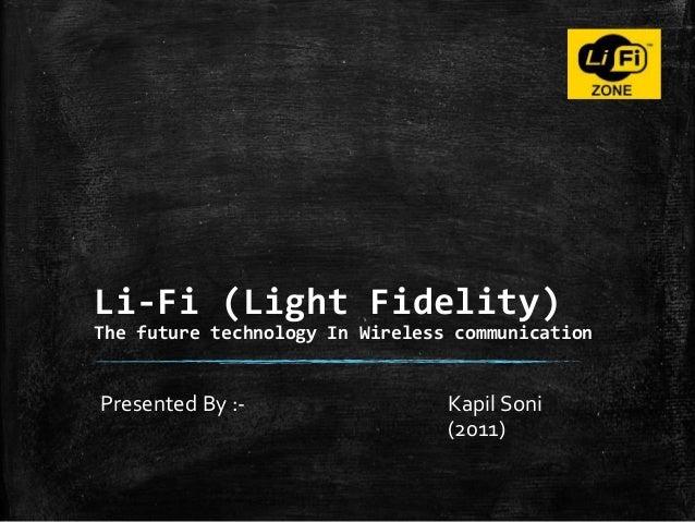 Li-Fi : Future Technology in Wireless Communication