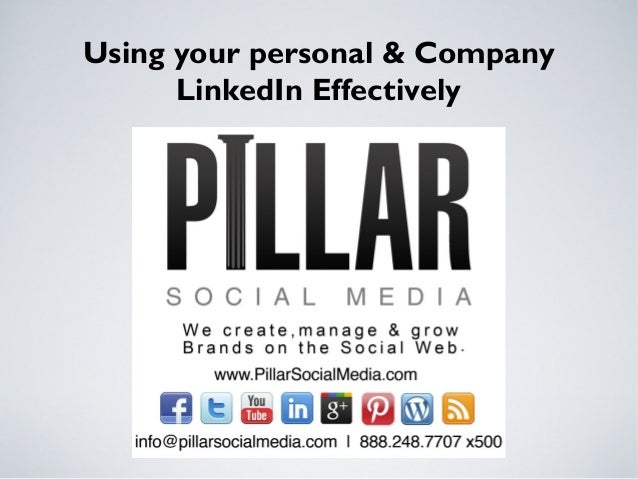 Using your personal & CompanyLinkedIn Effectively