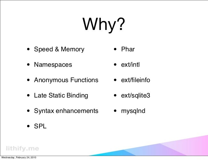 PHP 5.3 and Lithium: the most rad php framework Slide 3