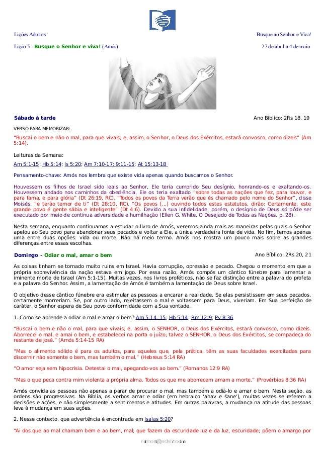 Lições Adultos Busque ao Senhor e Viva!Lição 5 - Busque o Senhor e viva! (Amós) 27 de abril a 4 de maioSábado à tarde Ano ...