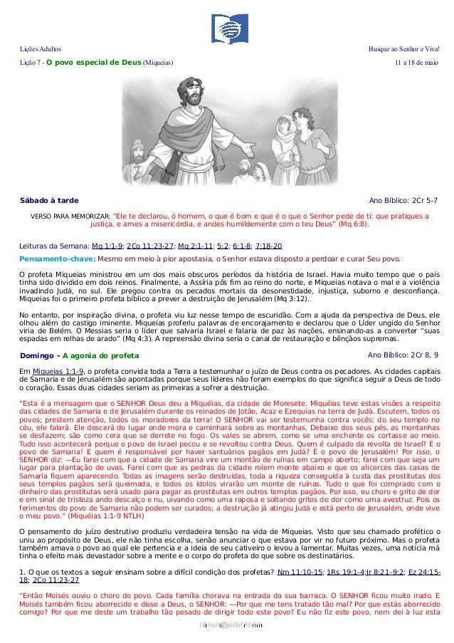 Lições Adultos Busque ao Senhor e Viva!Lição 7 - O povo especial de Deus (Miqueias) 11 a 18 de maioSábado à tarde Ano Bíbl...