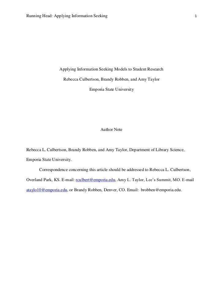 Applying Information Seeking Models to Student Research<br />Rebecca Culbertson, Brandy Robben, and Amy Taylor<br />Empori...