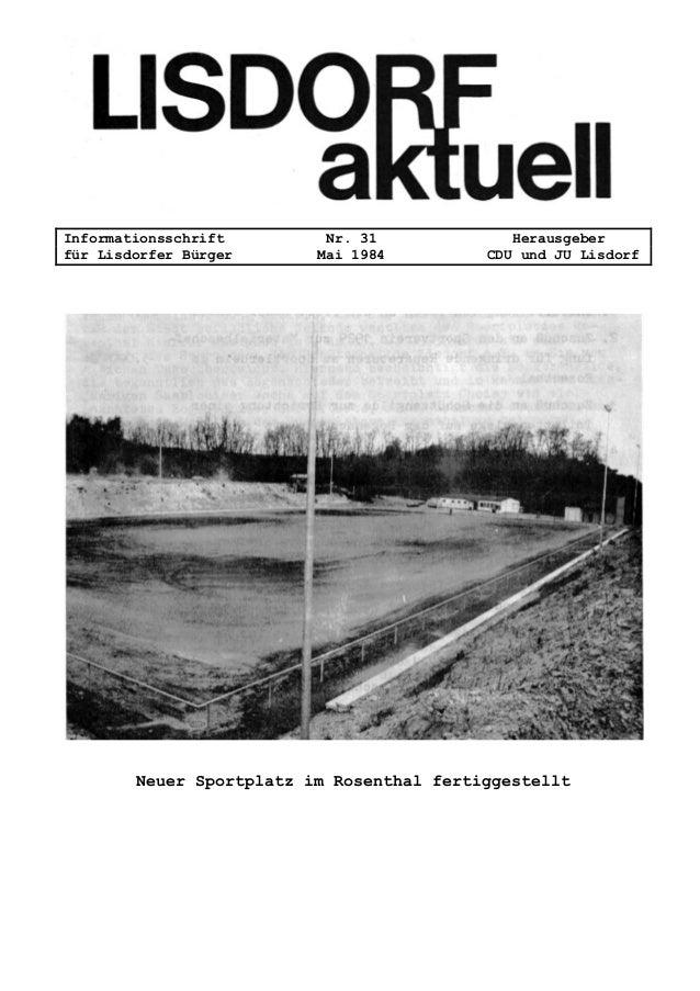 Informationsschrift Nr. 31 Herausgeber für Lisdorfer Bürger Mai 1984 CDU und JU Lisdorf Neuer Sportplatz im Rosenthal fert...