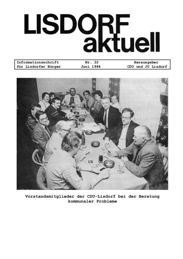 Informationsschrift Nr. 32 Herausgeber für Lisdorfer Bürger Juni 1984 CDU und JU Lisdorf Vorstandsmitglieder der CDU-Lisdo...