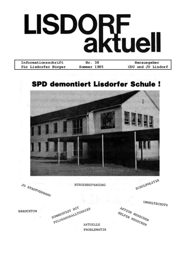Informationsschrift Nr. 38 Herausgeber für Lisdorfer Bürger Sommer 1985 CDU und JU Lisdorf
