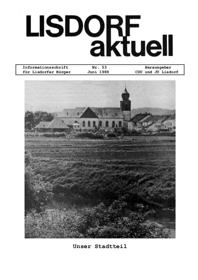 Informationsschrift Nr. 53 Herausgeber f�r Lisdorfer B�rger Juni 1989 CDU und JU Lisdorf Unser Stadtteil