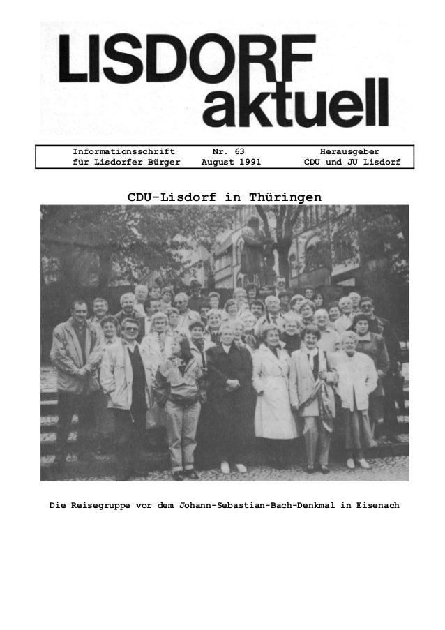 Informationsschrift Nr. 63 Herausgeber f�r Lisdorfer B�rger August 1991 CDU und JU Lisdorf CDU-Lisdorf in Th�ringen Die Re...
