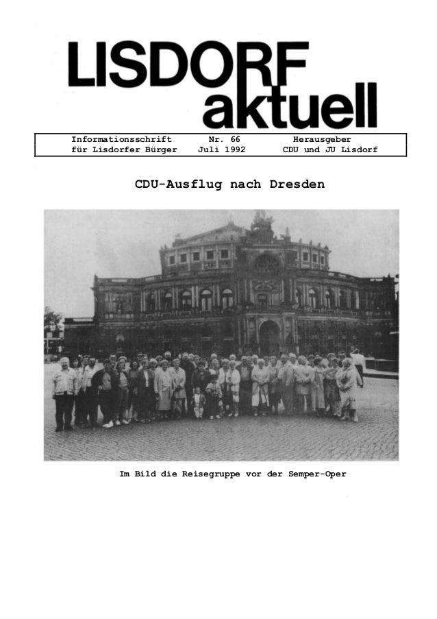 Informationsschrift Nr. 66 Herausgeber für Lisdorfer Bürger Juli 1992 CDU und JU Lisdorf CDU-Ausflug nach Dresden Im Bild ...