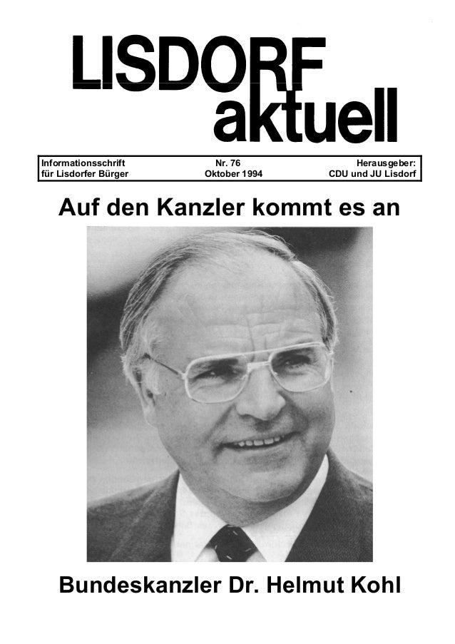Informationsschrift Nr. 76 Herausgeber: für Lisdorfer Bürger Oktober 1994 CDU und JU Lisdorf Auf den Kanzler kommt es an B...