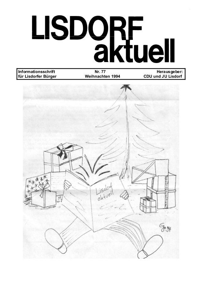 Informationsschrift Nr. 77 Herausgeber: für Lisdorfer Bürger Weihnachten 1994 CDU und JU Lisdorf