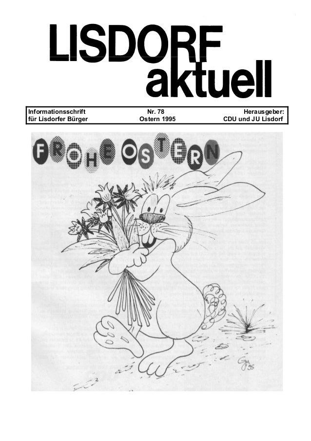 Informationsschrift Nr. 78 Herausgeber: für Lisdorfer Bürger Ostern 1995 CDU und JU Lisdorf