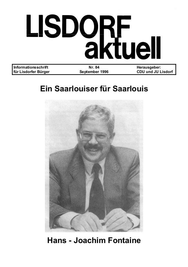 Informationsschrift Nr. 84 Herausgeber: für Lisdorfer Bürger September 1996 CDU und JU Lisdorf Ein Saarlouiser für Saarlou...