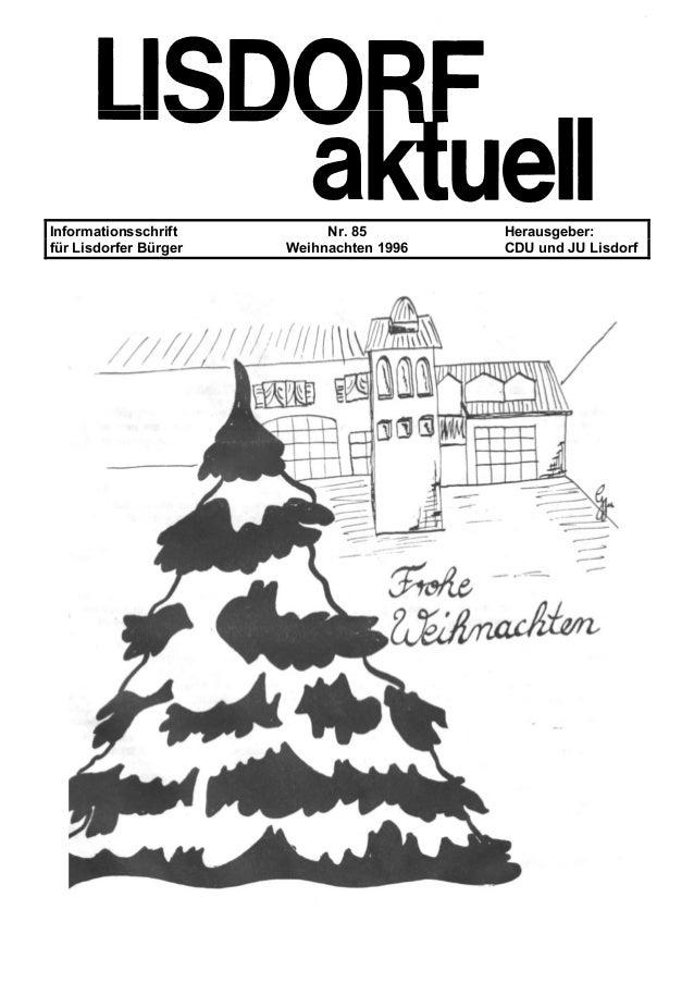 Informationsschrift Nr. 85 Herausgeber: f�r Lisdorfer B�rger Weihnachten 1996 CDU und JU Lisdorf